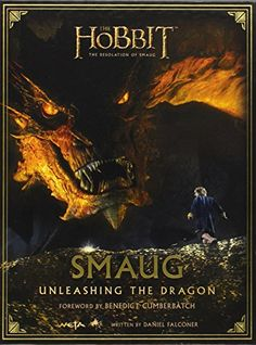 Smaug: Unleashing the Dragon (The Hobbit: The Desolation of Smaug) by Benedict Cumberbatch