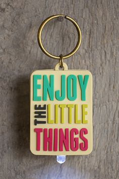 """Enjoy the Little Things"" Purse Light!"