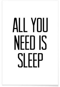Sleep als Premium Poster von Mottos by Sinan Saydik | JUNIQE