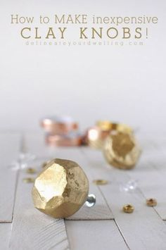 How to make Simple Inexpensive Clay Knobs, Delineateyourdwelling.com