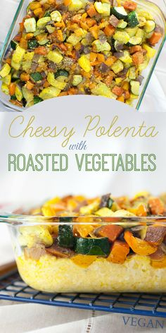 Cheesy Polenta with Roasted Vegetables Produce On Parade This poletna is rich with vegan cheese and topped with absolutely scrumptious roasted vegetables Veggie Dishes, Vegetable Recipes, Vegetarian Recipes, Cooking Recipes, Healthy Recipes, Vegan Polenta Recipes, Vegetarian Grilling, Healthy Grilling, Roasted Vegetable Lasagne