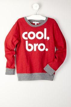Cool Bro Long Sleeve Tee by Joah Love on HauteLook!  54% off!!