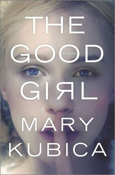 The Good Girl by Mary Kubica. The best thriller I have read since Gone Girl!