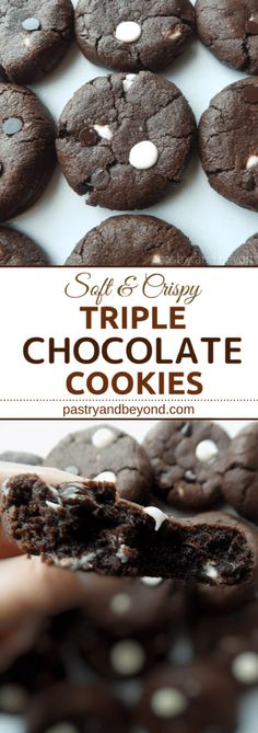 Triple Chocolate Cookies-These triple chocolate cookies are soft in the middle, crispy at the edges and they are slightly chewy. #chocolatecookies #triplechocolatecookies Recipe on pastryandbeyond.com