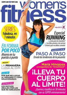 Revista WOMEN'S FITNESS 7, portada abril 2014. María Hinojosa: ¡lleva tu cuerpo al límite!