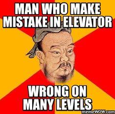 elevator - confucius say meme