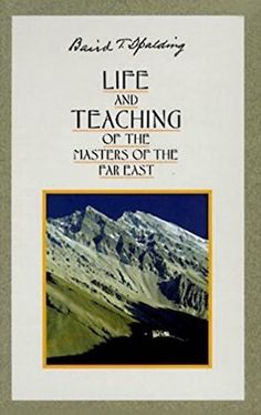 LIFE & TEACHINGS OF THE MASTERS OF THE FAR EAST