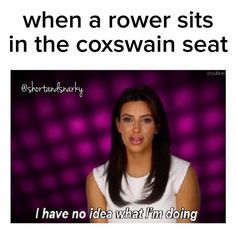16 Kardashian Memes That Savagely Describe Your Life Rowing Memes, Rowing Quotes, Rowing Workout, Workout Gear, Yoga Workouts, Workout Outfits, Workout Tanks, Kardashian Memes, Dental Quotes