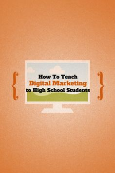 Are you wondering how to teach the new area of digital marketing to your high school students? Here's a great place to start: http://blog.aeseducation.com/2014/01/can-teach-digital-marketing-high-school-students/