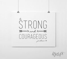 Be Strong and Courageous - Joshua 1:9 - Christian Scripture - 8 x 10 Digital Print by Uplift Prints