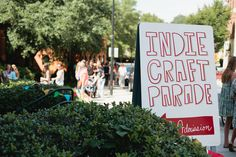Indie Craft Parade. 2016's parade is in Greenville, South Carolina, on September 17th and 18th.