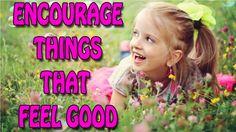 Abraham Hicks - Encourage things that feel good