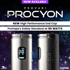 ProVari Procyon - the Newest Star in the ProVape Universe. #vapeprovari #vape #vaping #procyon #vapeon #vapelife #ecigs #vaporizer