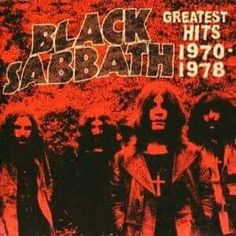 """March 14th ..2006 , A Black Sabbath compilation titled """"Greatest Hits 1970-1978"""" is out a day after the band is inducted into the Rock and Roll Hall of Fame. The disc contains remastered songs recorded by the group's original lineup, including """"Iron Man,"""" and """"Paranoid."""""""