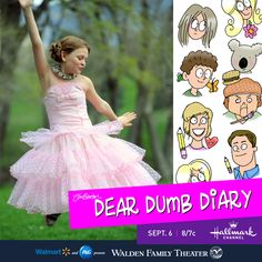 Make it a family movie night. Stock up on snacks at Walmart, and get the family together for the World Premier of Dear Dumb Diary: the Movie! September 6th 8/7c. on the Hallmark Channel.