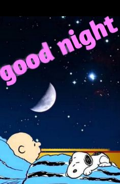 Charlie Brown and Snoopy Good Night Snoopy, Cute Good Night, Good Night Friends, Snoopy Love, Charlie Brown And Snoopy, Good Night Image, Good Morning Good Night, Snoopy And Woodstock, Sweet Good Night Messages