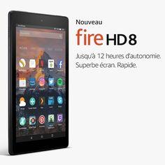 Tablette Fire HD 8 : jusqu'à 12h d'autonomie - Amazon.fr