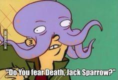 Do you fear death, Jack Sparrow?