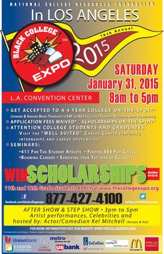 The 16th Annual Black College Expo is Back in LA this Saturday! January 31, 2015 9am-5pm.