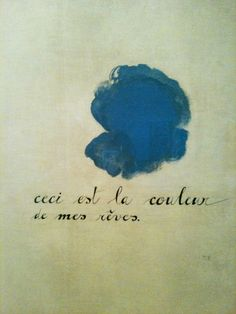 Mythology of Blue // Joan Miró, This is the Colour of My Dreams, 1925