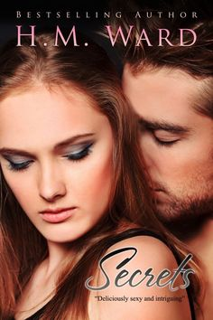 New cover for SECRETS by HM Ward. Genre: new adult/ mature ya romance series.