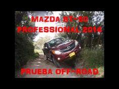 Mazda BT-50 Professional en prueba off-road - Naves 4x4 Mazda, 4x4, Motor Diesel, Videos, Youtube, Youtubers, Youtube Movies