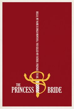 The Princess Bride - Hello, my name is Inigo Montoya, you killed my father, prepare to die...