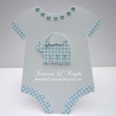 Onesie  Joanna Wright - Onesie shaped card and Elephant shaped card