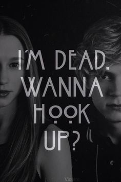 "Tate&Violet ""I'm Dead Wanna Hook Up?"""