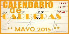Apenas estamos terminando el mes de marzo y ya cuelgo el calendario de carreras populares en Andalucia para Mayo 2015. #carreras populares #correr #running #runner #maraton #marathon #healthylifestyle #correrenSevilla #Sevilla