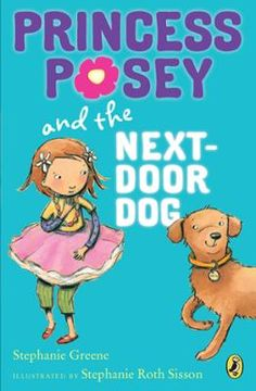 Princess Posey and the Next-Door Dog by Stephanie Greene,Stephanie Roth Sisson, Click to Start Reading eBook, Princess Posey is back with the third story in this chapter book series for first grade readers!After