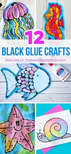 12 Amazing Crafts made with Black Glue! All under the sea featured kids crafts with jellyfish, seahorse, fish, snails, starfish, octopus, mermaid, sharks and turtles! via @bestideaskids #kidscrafts