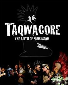 Taqwacore: The Birth of Punk Islam  is a 2009 documentary by director Omar Majeed produced by EyeSteelFilm about a number of Taqwacore bands and performers touring the United States and Pakistan. The documentary was filmed during three years 2007 to 2009.  The documentary Taqwacore is one of two films based on Michael Muhammad Knight's book The Taqwacores. In 2008, the book had been made into a feature film by director Eyad Zahra[