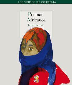Javier Reverte. Poemas africanos