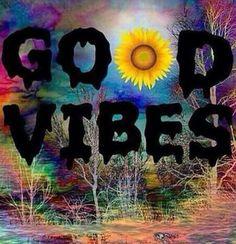 Good Vibes!