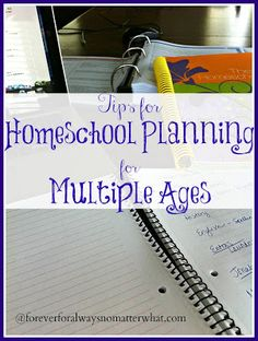Forever, For Always, No Matter What : Catholic Adoption & Home Education Blog: Tips for Homeschool Planning for Multiple Ages
