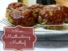 Mini Mouthwatering Meatloaf Recipe #food #recipes - Saving More Than Me
