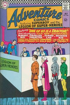 "Adventure Comics #346 Legion of Super-Heroes ""One of us is a Traitor""...introduction of Karate Kid, Princess Projectors, Ferro Lad and Nemesis Kid"