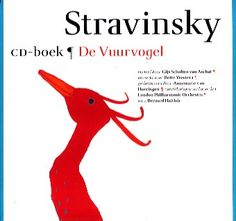De Vuurvogel, Stravinsky - Bette Westera (bewerking)