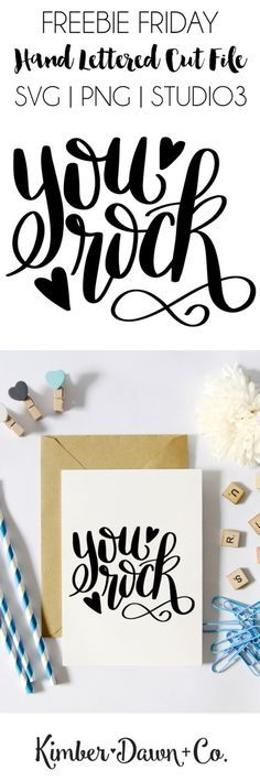 """Freebie Friday! Hand Lettered """"You Rock"""" Free Cut File (SVG, Studio3, PNG)   http://KimberDawnCo.com"""