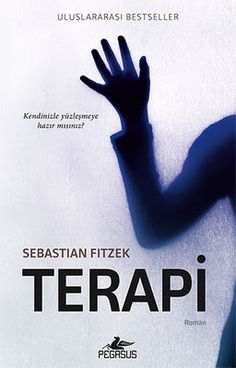 Terapi – Sebastian Fitzek E-Kitap İndir - Book lovers Best Books To Read, Books To Buy, Good Books, My Books, New People, Book Names, Psychology Books, The Secret Book, Love Book
