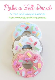 How to make a felt donut // by Molly and Mama from Rose Petal Collections