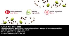 Fi,Hi Asia-China 2013 Food ingredients Asia-China, Health ingredients  ingredients China 상해 식품 첨가물,건강식품 및 식품소재전