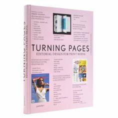 Turning Pages: Editorial Design for Print Media: Robert Klanten, Sven Ehmann, Kitty Bolhofer