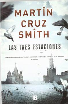 LAS TRES ESTACIONES (NB LA TRAMA) de Martin Cruz Smith http://www.amazon.es/dp/8466650555/ref=cm_sw_r_pi_dp_p.ZVvb1H3GSYB