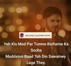 1,562 Likes, 7 Comments - 💔Dil Ki Bat Shayri Ke Sath💔 (@sad_shayri_by_broken_heart_) on Instagram