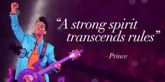 On spirit:   11 Incredibly Moving Prince Quotes