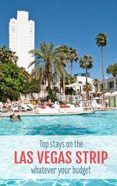 Top places to stay on the Las Vegas Strip, Nevada, whatever your budget, from cheap accommodation at the Stratosphere to luxury hotels like the Bellagio #TravelDestinationsUsaLasVegas