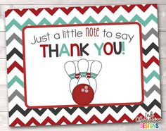 Bowling Party Red Printable Thank You Cards – Erin Bradley/Ink Obsession Designs Printable Thank You Cards, Bowling Party, Thankful, Notes, Printables, Ink, Sayings, Birthday, Design