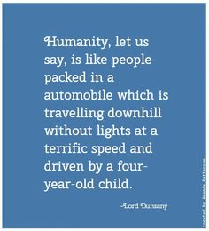 Quotable - Lord Dunsany